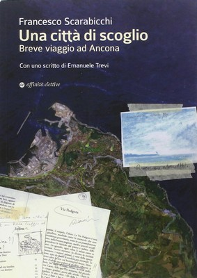 un libro una città Ancona e Passetto