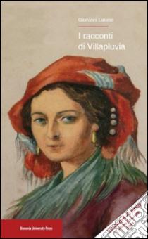 """""""I racconti di Villapluvia"""" di Giovanni Larese"""