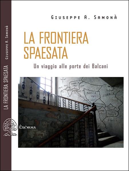 La frontiera spaesata, libro di Giuseppe Samonà