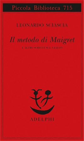 Leonardo Sciascia gialli romanzi d'inchiesta