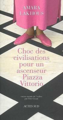 Choc des civilisations pour un ascenseur Piazza Vittorio - Editions Actes Sud