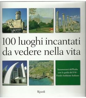 Copertina_100_luoghi_incantati_da_vedere_nella_vita_-_RIZZOLI.jpg