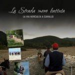 """La Strada meno battuta. A cavallo sulla Via Herculia"""", un documentario di Armando Lostaglio"""