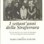 copertina_libro_i_settant_anni_della_straferrara_-_di_m.cristina_nascosi_-_r_photo_franco_sandri_a.i.r.f._.jpg