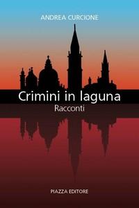 crimini-in-laguna-racconti-noir-di-andrea-cur-l-u1cwa9-3e6cd.jpg