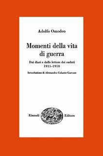 Momenti della vita di guerra, Adolfo Omodeo. Opera di riferimento.