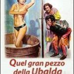 Mariano Laurenti, Quel gran pezzo della Ubalda tutta nuda e tutta calda, 1972